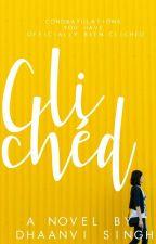 Clichéd by DhaanviWritesx