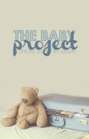 The Baby Project by leigh_