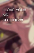 I LOVE YOU!! MR. SOTONG!!!!🐙 by amyraisya