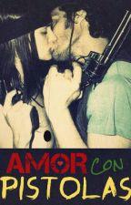 Amor con pistolas by SlineCaroline
