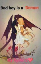 Bad Boy is a Demon  by Aya612
