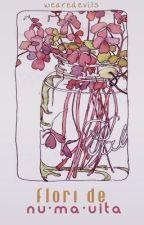flori de nu•mă•uita [neterminat] by xenomorphius