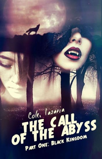 The Call Of The Abyss : Bloody Crowns