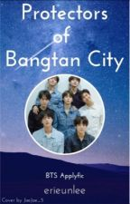 Protectors of Bangtan City    Apply Fic by erieunlee