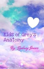 Kids of Grey's Anatomy and Private Practice by SydneyJones578