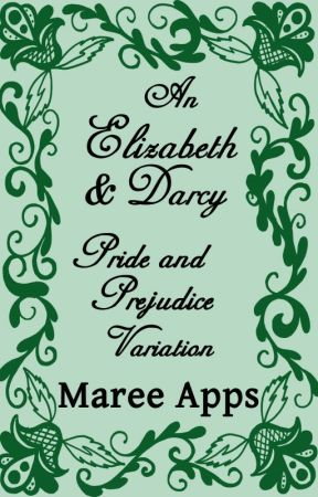 An Elizabeth & Darcy Pride and Prejudice Variation by LMareeApps
