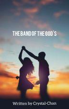 The band of the gods by NinakoTengoku
