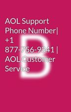 AOL Support Phone Number| +1 877-756-9341 | AOL Customer Service by They1212