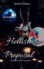 A Hellish Proposal. (#OpenNovellaContest2019)  by harleeyah24