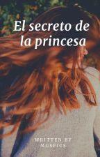 El secreto de la princesa|| Jerrie ✔ by MGSfics