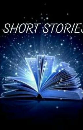 SHORT STORIES [COMPLETED] by mornightsaver