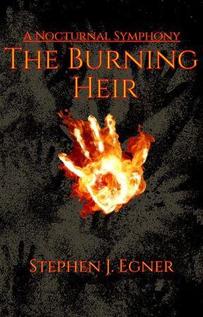 The Burning Heir by StephenEgner
