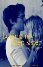 Loving My Step-Sister by black_quartz