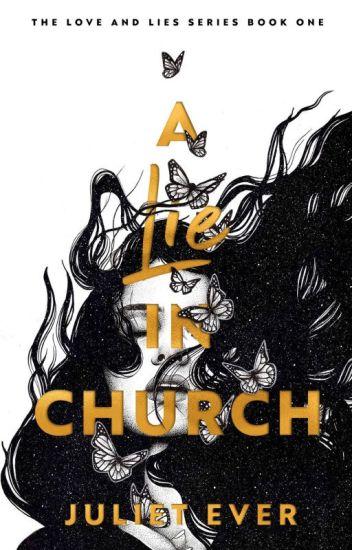 A lie in church. TAKING DOWN JUNE 10