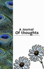 A Journal of thoughts by FreyaThornton