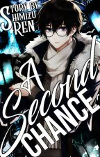 A Second Chance - BNHA ( Book 2) (Editing) by CherriiXBerrii