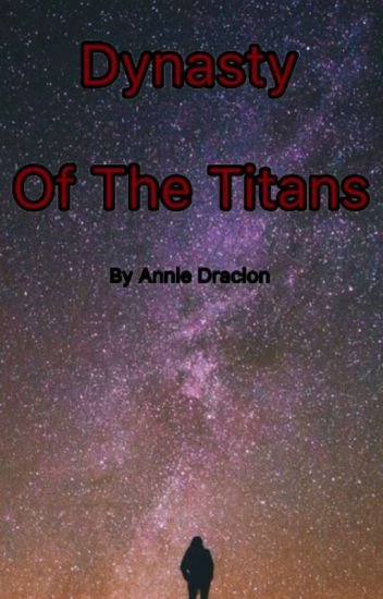 Dynasty Of The Titans