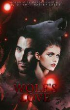 Wolf's love ( اعادة كتابة)  by Habibamohedsaber