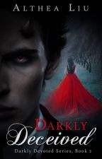 Rose and Thorne (Darkly Devoted Series Book 2) by KateLorraine