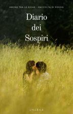 Diario dei Sospiri - Raccolta di Poesie by Lylleila