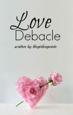 Love Debacle by thegirlonpointe