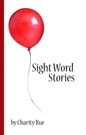 Sight Word Stories by Ruechari