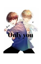 Only you- vkook by jnopeworld