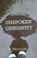 Unspoken Genuinity by littleweirdviolet