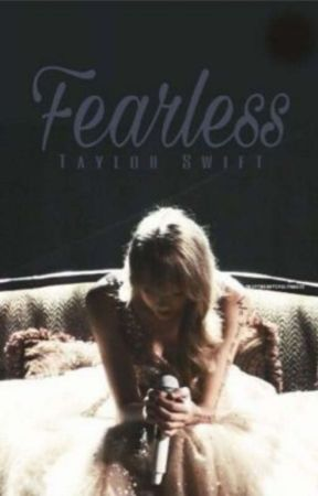 Fearless by lovedinsecretswift