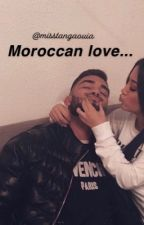 moroccan love by misstangaouia