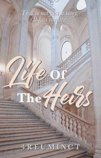 Life Of The Heirs