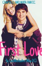 First Love (Degrassi- Maya & Campbell) by LoveWhoYouAre