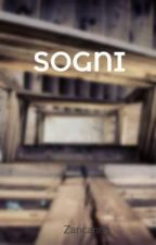 SOGNI by Zancanna
