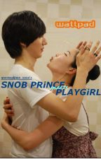SNOB PRiNCE meets PLAYGiRL by queenzeljane_xoxo