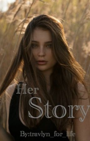 Her Story by travlyn_for_life