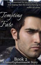 Tempting Fate by smurfyphantom06