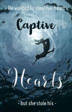 Captive Hearts by EthrealPrincess