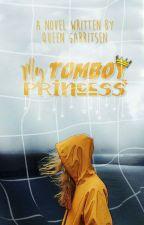 My Tomboy Princess by QueenGarritsen