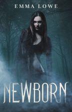 Helena Series: Newborn & Spellbound [Book I + II] DRAFT by EmmaLoweBooks