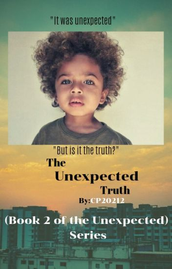 The Unexpected Truth (BWWM )