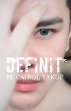 DEFINIT (Siri Kedua INFINIT) by mcairolyakup