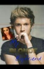 My Blonde Boyfriend (a Niall horan & Ariana Grande fanfiction) by nialler_26