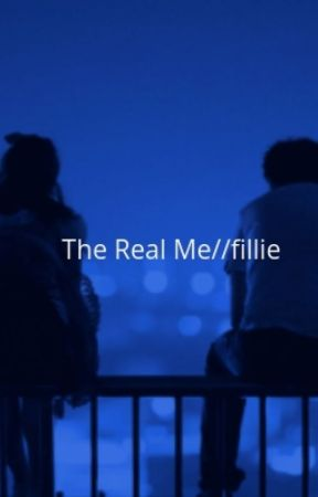 The Real Me// fillie by filliefanatic