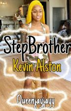 Stepbrother ~ Kevin Alston  by QueenJayjayy