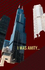 I Was Amity... by stephie177