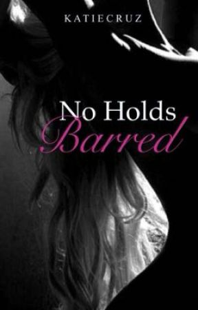 No Holds Barred by _calypso