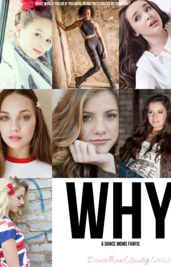 Why-Dance Moms Fanfic