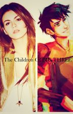 The Children Of BIG THREE- A Percy Jackson FAN Fiction (NOT EDITED) by Fangirl_Leo