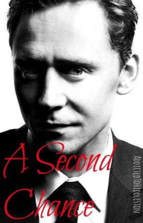 A Second Chance by AddictedToHiddleston