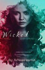 Wicked -> S. Stilinski《4》 by XxNeonHeartxX